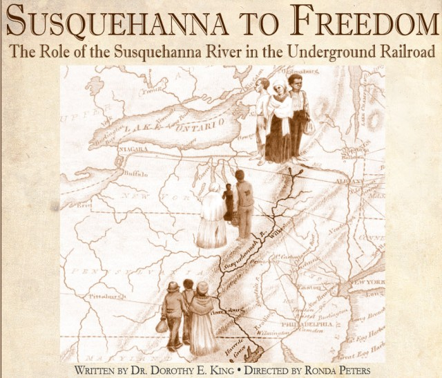 "An original play, ""Susquehanna to Freedom"" explores role of the Susquehanna River in the Underground Railroad.  Image Credit:  Penn State University"