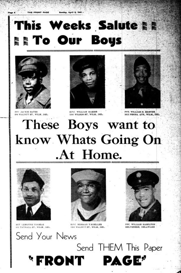 A Wilmington newspaper, the Front Page, April 6, 1945, salutes Wilmington's men fighting in World War II.