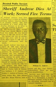 When Sheriff Andrew passed away in 1961, his son was appointed to fill the unexpired term.