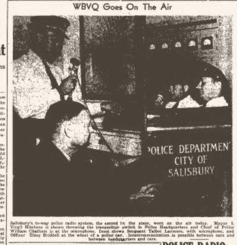 Salisbury Police radio network on the air.  Source:  Aug 8, 1941