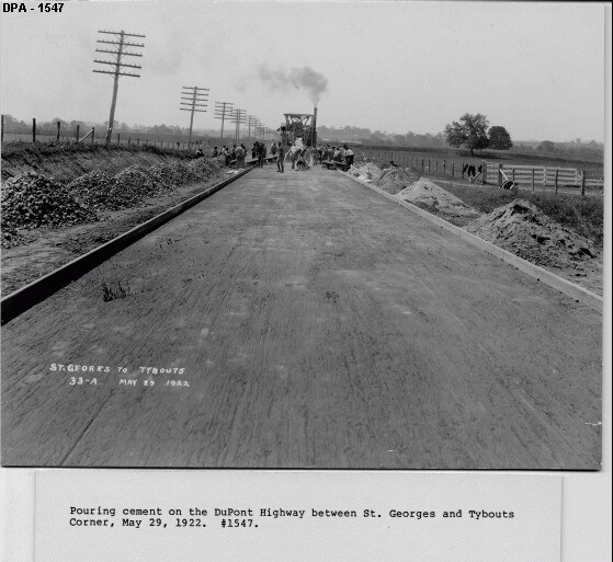 Pouring cement on the DuPont Highway between St. Georges and Tybouts Corner,, May 29, 1922.  Source:  Delaware Public Archives, http://archives.delaware.gov/exhibits/photograph/highwaydept/1547.shtml