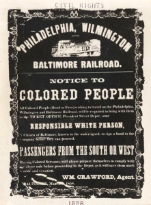 Philadelphia, Wilmington, Baltimore Railroad Notice to Colored People, 1858,  Source:  New York Public Library Digital Collections.