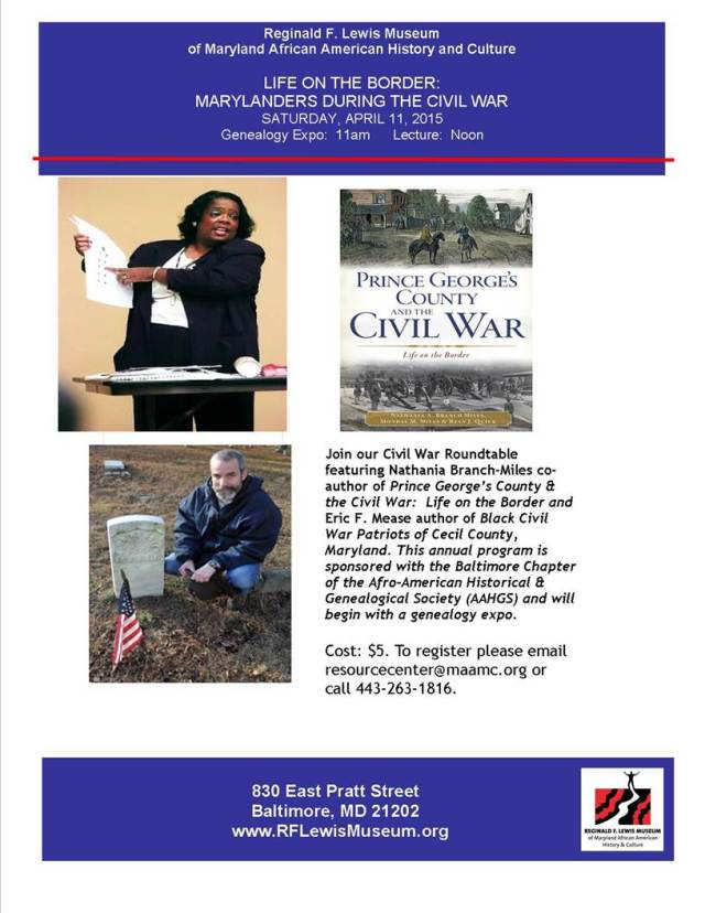 Life on the Border:  Marylanders during the Civil War, Saturday, April 11, 2015 at the Reginald F. Lewis Museum.